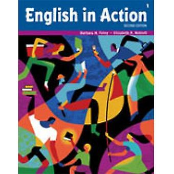 English In Action 1 (Paperback) by Foley Barbara H. Neblett Elizabeth R.