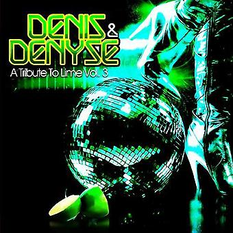 Denis & Denyse - Tribute to Lime Vol. 3 [CD] USA import