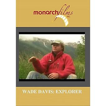 Wade Davis: Explorer [DVD] USA import