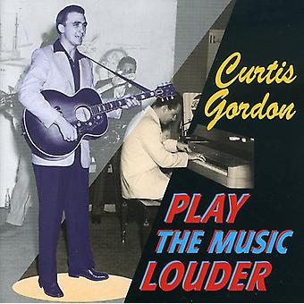 Curtis Gordon - Play the Music Louder [CD] USA import