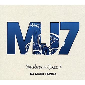 DJ Mark Farina - DJ Mark Farina: importación de Vol. 7-Mushroom Jazz [CD] USA