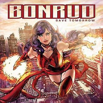 Bonrud - Save Tomorrow [CD] USA import