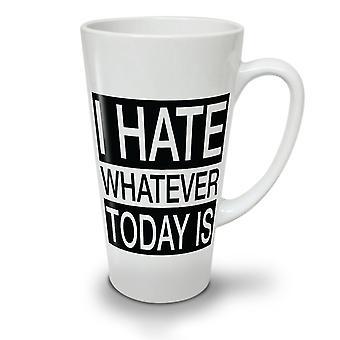 Ich hasse diesen Tag neue weißer Tee Kaffee Keramik Latte Becher 17 oz   Wellcoda