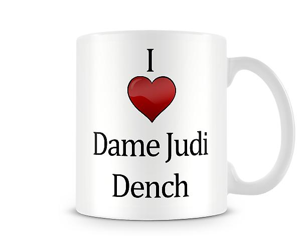 I Love Judi Dench Printed Mug