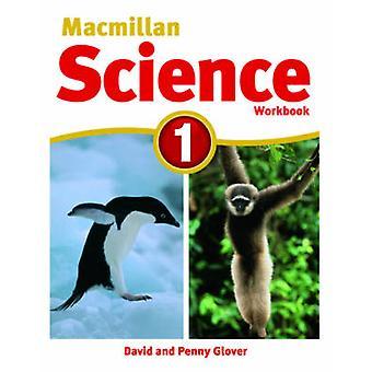 Macmillan Wissenschaft 1 - Arbeitsmappe - 1 von David Glover - Penny Glover - 978