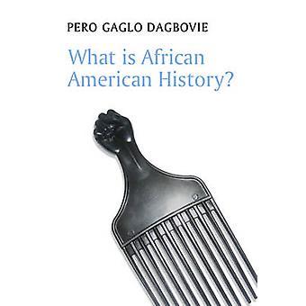 アフリカ系アメリカ人の歴史とは何ですか。ペロ Gaglo Dagbovie - 9780745660 で
