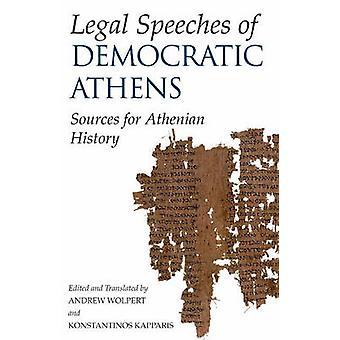 Rechtliche reden der demokratischen Athen - Quellen für die athenischen Geschichte von