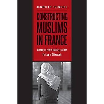 Construcción de los musulmanes en Francia - discurso - identidad pública - y la