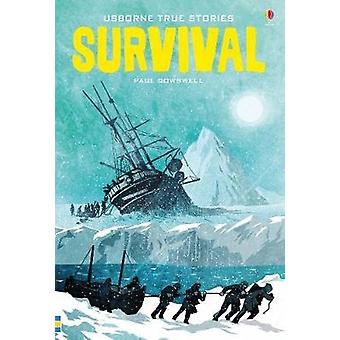 True Stories of Survival by Paul Dowswell - 9781474930109 Book