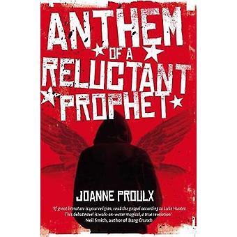 Volkslied van een onwillige profeet door Joanne Proulx - 9781509877379 boek