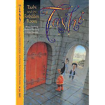 Tashi and the Forbidden Room - Bk. 12 by Anna Fienberg - Barbara Fienb