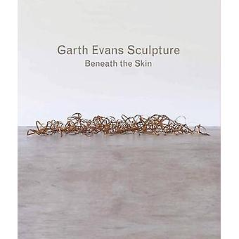 Garth Evans Sculpture - Beneath the Skin by Ann Compton - 978178130004