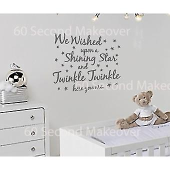We Wished Upon A Star And Twinkle Twinkle Here You Are Wall Sticker