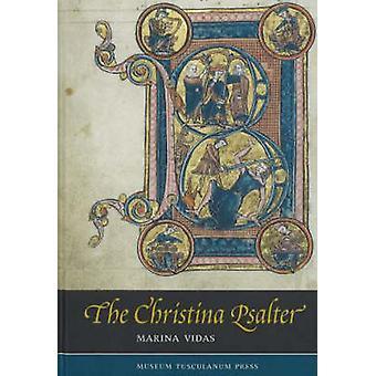 Psautier de Christina - une étude des Images et des textes dans un Français très tôt