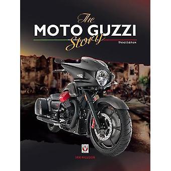 The Moto Guzzi Story - 3rd Edition by The Moto Guzzi Story - 3rd Edit