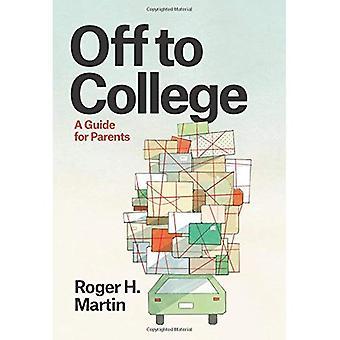Ab ins College: ein Ratgeber für Eltern (Chicago führt zum akademischen Leben)