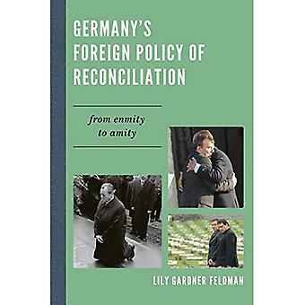 Tysklands utrikespolitik av försoning: från fiendskap till Amity