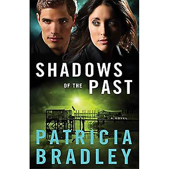 Shadows of the Past: A Novel: Volume 1 (Logan Point)