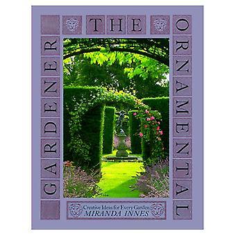 The ornamental gardener