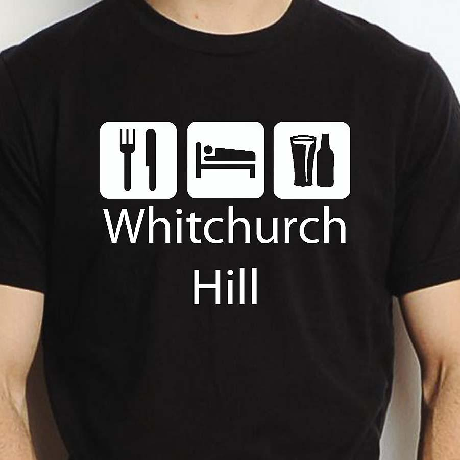 Eat Sleep Drink Whitchurchhill Black Hand Printed T shirt Whitchurchhill Town