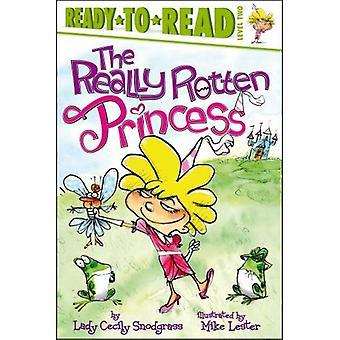 Die wirklich faulen Prinzessin (Ready-To-Read - Stufe 2