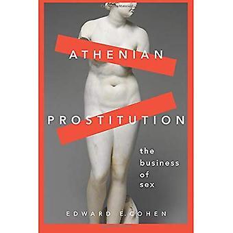 La Prostitution athénienne: Le Business du sexe