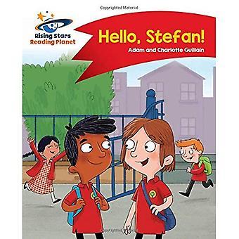 Lecture de planète - Bonjour, Stefan! -A: rouge comète Street Kids (Rising Stars lire la planète)
