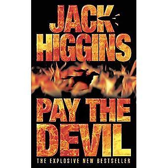 Den Teufel zu zahlen