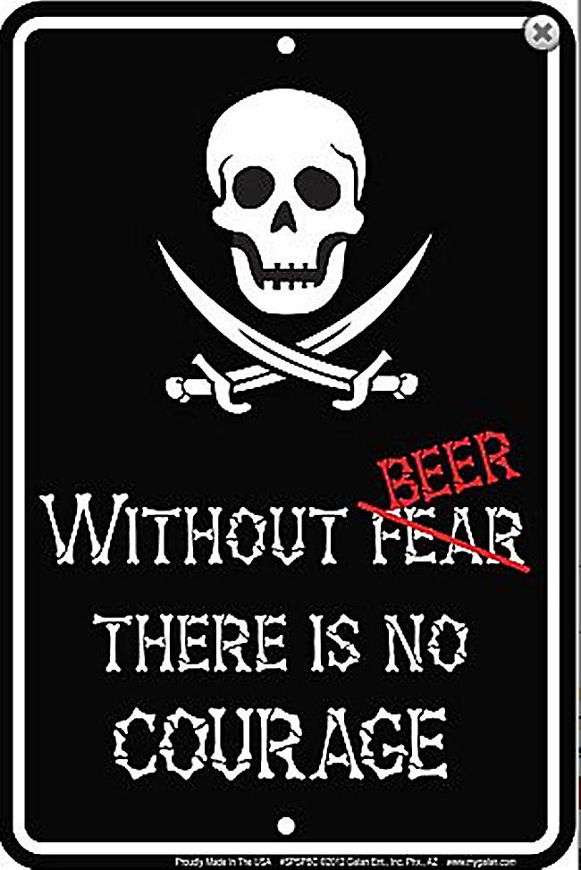 Without Beer there Is No Courage embossed metal sign      (ga)