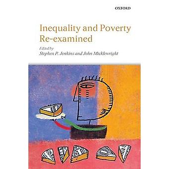 Inequality and Poverty ReExamined by Jenkins & Stephen P.