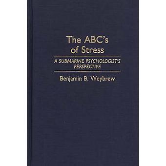 L'ABC de la Perspective de psychologues sous-marin de Stress A par Weybrew & B. Benjamin
