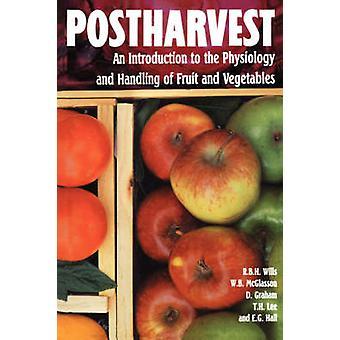 Postharvest en innføring i fysiologi og håndtering av frukt og grønnsaker av testamenter & Ron
