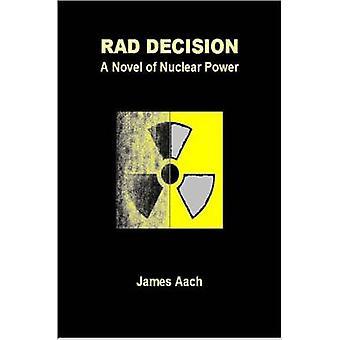 رواية قرار راد بالطاقة النووية بالعشر آند جيمس