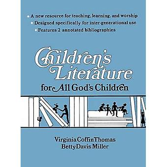 Childrens Literature for All Gods Children by Thomas & Virginia