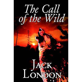 ロンドン ・ ジャック、ジャック ・ ロンドン小説古典アクション冒険によって野生の呼び声