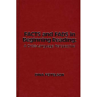 Facts and Fads in Beginning Reading A CrossLanguage Perspective by Feitelson & Dina