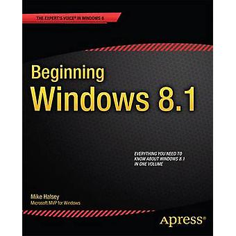 Beginning Windows 8.1 by Halsey & Mike