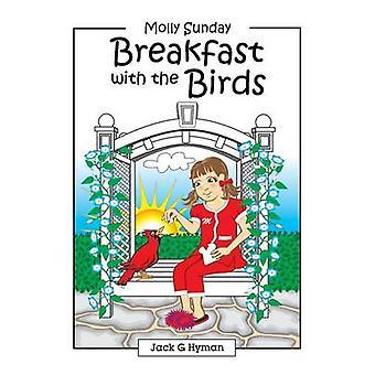 Breakfast with the Birds by Hyman & Jack G.