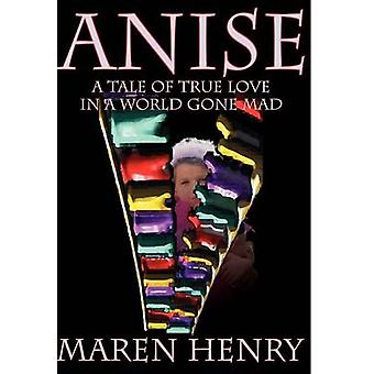 Anise by Henry & Maren
