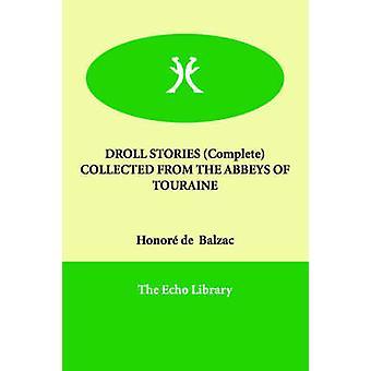 PUDSIGE historier komplet indsamlet fra THE KLOSTRE af TOURAINE af Balzac & ære de