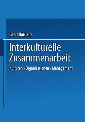 Interkulturelle Zusammenarbeit  Kulturen  Organisationen  Management by Hofstede & Geert