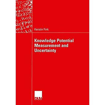 Knowledge Potential Measurement and Uncertainty by Fink & Kerstin