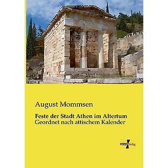 Feste Der Stadt Athen Im Altertum av Mommsen & augusti