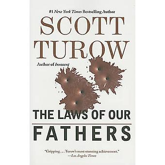 The Laws of Our Fathers by Scott Turow - 9780446574945 Book