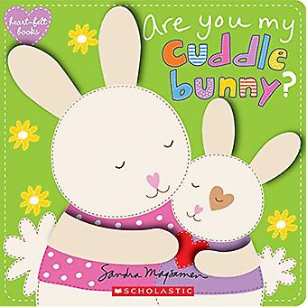 Are You My Cuddle Bunny? by Sandra Magsamen - 9780545927970 Book