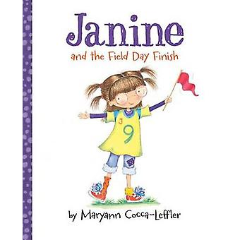 Janine and the Field Day Finish by Maryann Cocca-Leffler - 9780807537