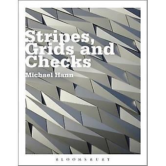 Stripes - Grids and Checks by Michael Hann - 9780857856579 Book