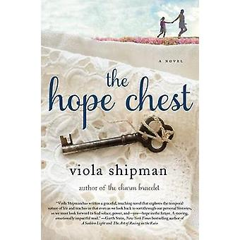 The Hope Chest by Viola Shipman - 9781250105073 Book