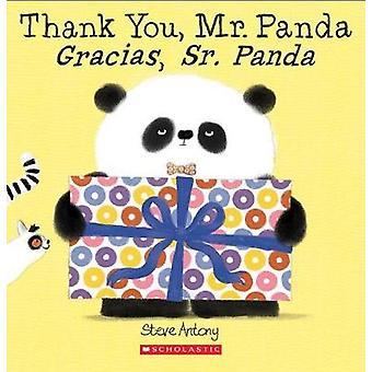 Thank You - Mr. Panda / Gracias - Sr. Panda by Steve Antony - 9781338