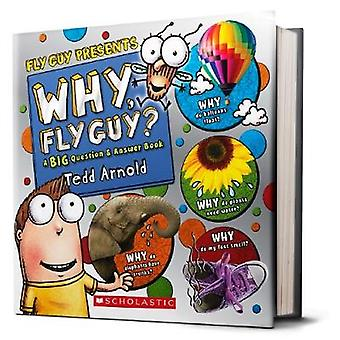 Fly Guy Presents - Why - Fly Guy? by Tedd Arnold - 9781338053180 Book
